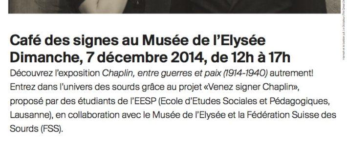 """Rencontre """"Café des signes"""" au Musée de l'Elysée de Lausanne, le dimanche 7 décembre 2014"""
