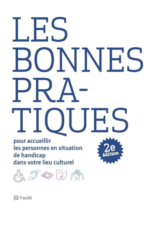 Couverture du guide «Les bonnes pratiques pour accueillir les personnes en situation de handicap dans votre lieu culturel»